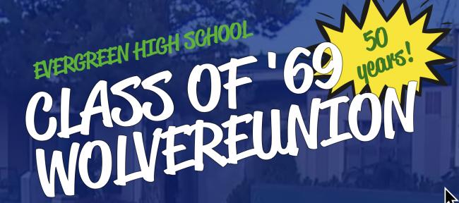 Evergreen High School Class Of '69 50 Year Reunion Set For
